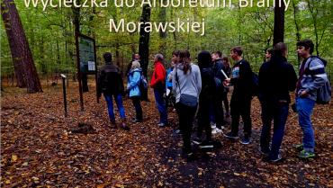 Wycieczka przedmiotowa do Arboretum Bramy Morawskiej