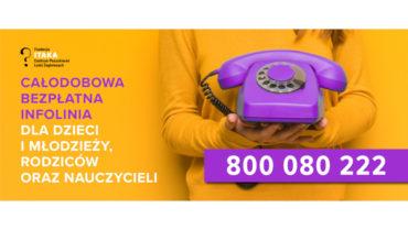 800 080 222 – rusza całodobowa bezpłatna infolinia dla dzieci, młodzieży, rodziców i nauczycieli