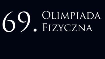 3 uczniów Jedynki w finale 69. Olimpiady Fizycznej