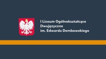 Film promocyjny – rekrutacja do I LO Dwujęzycznego im. E. Dembowskiego w Gliwicach na rok szkolny 2020/2021