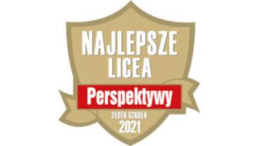 """""""Jedynka"""" ponownie złotą szkołą i najlepszym liceum w Gliwicach w rankingu """"Perspektyw"""" 2021"""