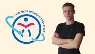 Michał Towarek laureatem 6 miejsca Olimpiady Wiedzy o Turystyce